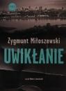 Uwikłanie  (Audiobook) Miłoszewski Zygmunt