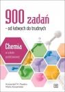 900 zadań od łatwych do trudnych Chemia w szkole podstawowej