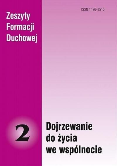 Zeszyty Formacji Duchowej nr 2 Dojrzewanie do... praca zbiorowa