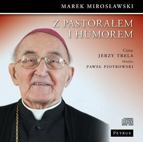 Z pastorałem i humorem  (Audiobook) Trela Jerzy, Piotrowski Paweł, Mirosławski Marek