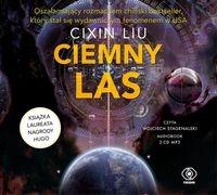 Wspomnienie o przeszłości Ziemi 2 Ciemny las  (Audiobook) Liu Cixin