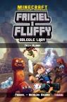 Frigiel i Fluffy Odległe lądy Trzy klany