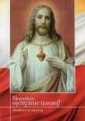 Błogosław ojczyźnie naszej Modlitwy za ojczyznę Zimończyk Krzysztof
