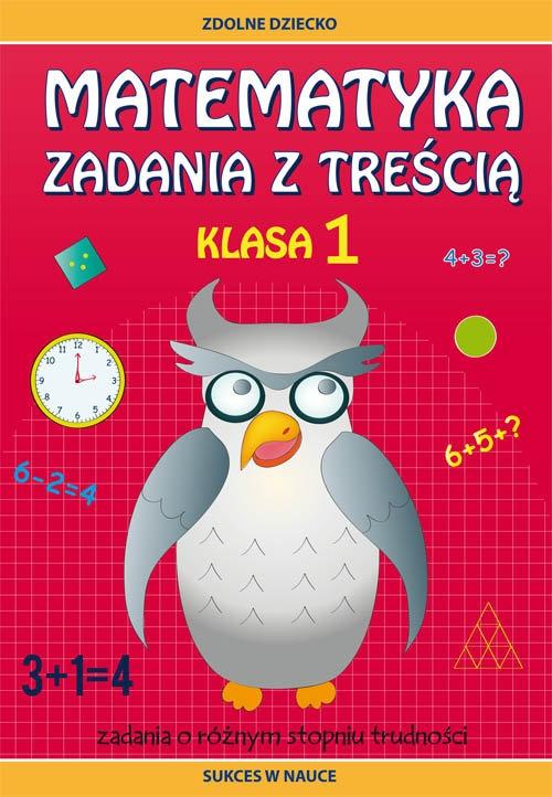 Matematyka Zadania z treścią Klasa 1 Buczkowska Ewa