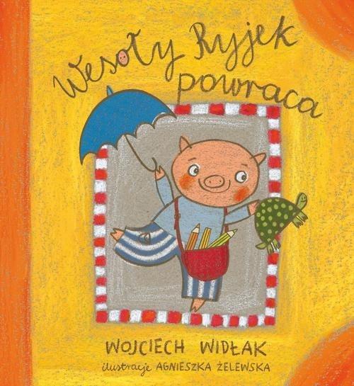 Wesoły Ryjek powraca Widłak Wojciech