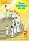 Jezus przychodzi do nas 2 Podręcznik Szkoła podstawowa Kurpiński Dariusz, Snopek Jerzy