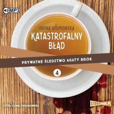Prywatne śledztwo Agaty Brok. Tom 4 (Audiobook) Iwona Wilmowska