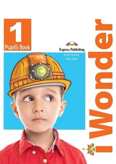 I Wonder 1. Pupil's Book + I-ebook (Podręcznik + I-eBook) Jenny Dooley, Bob Obee