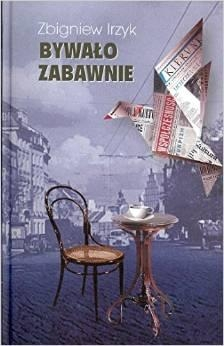 Bywało zabawnie Irzyk Zbigniew