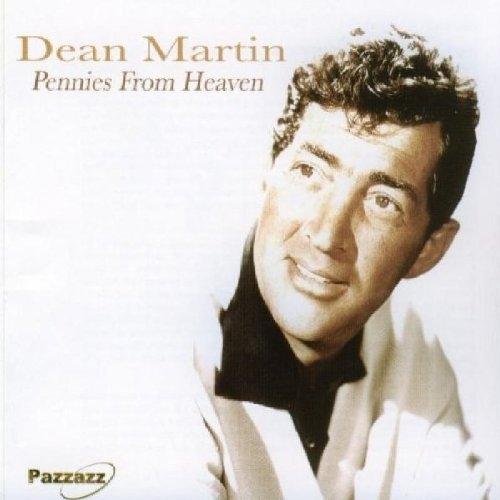 Pennies From Heaven Dean Martin