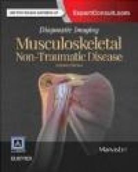 Diagnostic Imaging: Musculoskeletal Non-Traumatic Disease Cheryl Petersilge, Catherine Roberts, B. J. Manaster