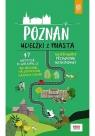 Poznań. Ucieczki z miasta. Przewodnik weekendowy Dopierała Krzysztof