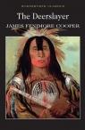 The Deerslayer Cooper James Fenimore