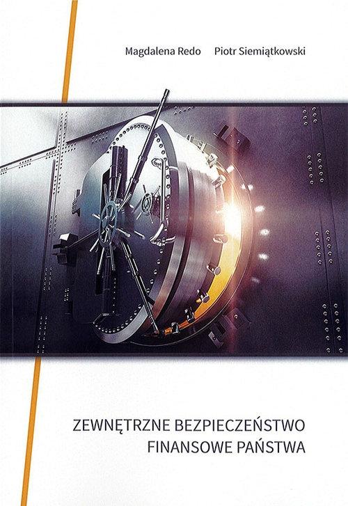 Zewnętrzne bezpieczeństwo finansowe państwa Redo Magdalena, Siemiątkowski Piotr