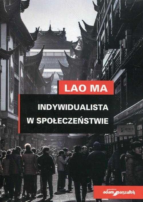Indywidualista w społeczeństwie Ma Lao