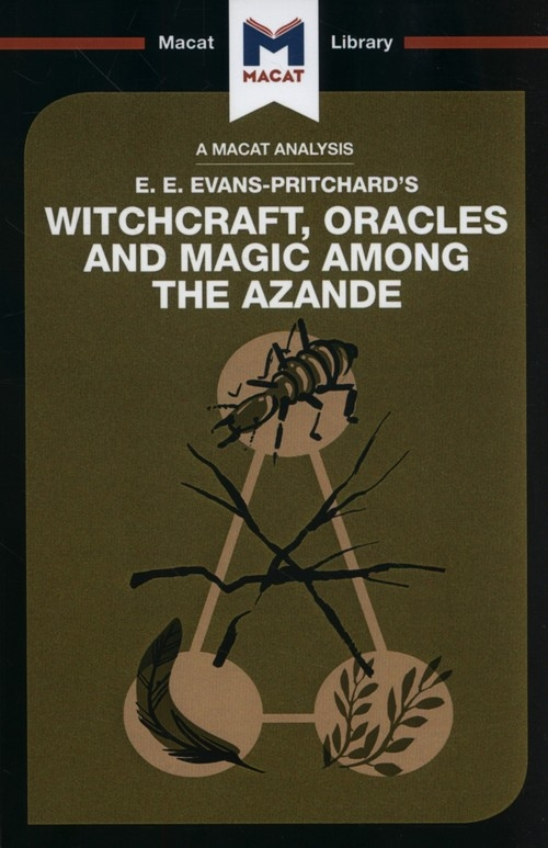 Witchcraft, Oracles and Magic Among the Azande Wheater Kitty