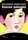 Czarna polewka Musierowicz Małgorzata