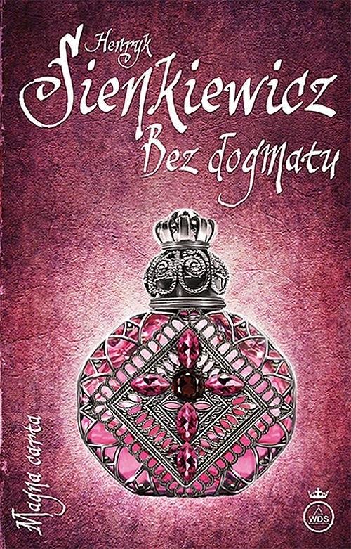 Bez dogmatu Sienkiewicz Henryk