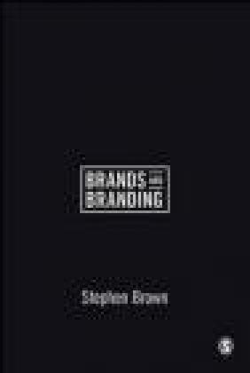 Brands and Branding Stephen Brown
