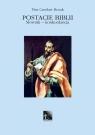 Postacie Biblii. Tom VIII (N-R) Pius Czesław Bosak