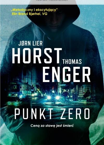 Punkt zero. Horst Jorn Lier, Enger Thomas