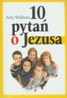 10 pytań do Jezusa Welborn Amy