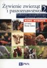 Żywienie zwierząt i paszoznawstwo Tom 2 Podstawy szczegółowego