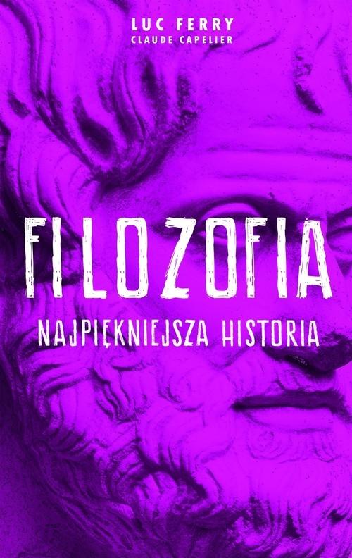 Filozofia Najpiękniejsza historia Ferry Luc