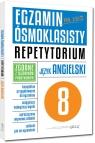 Egzamin ósmoklasisty - język angielski Repetytorium Kociołek Monika, Witkowska Anna, Miełgeś-Szostak Paulina