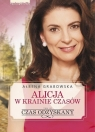 Alicja w krainie czasówCzas odzyskany Tom 3 Grabowska Ałbena