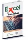 Excel dla menedżera Praca zbiorowa
