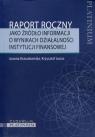 Raport roczny jako źródło informacji o wynikach działalności instytucji finansowej