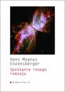 Spotkanie innego rodzaju Enzensberger Hans Magnus