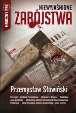 Niewyjaśnione zabójstwa Słowiński Przemysław