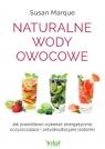 Naturalne wody owocowe Marque Susan