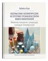 Kształcenie geometryczne w systemie pedagogicznym Marii Montessori