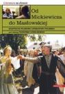 Od Mickiewicza do Masłowskiej