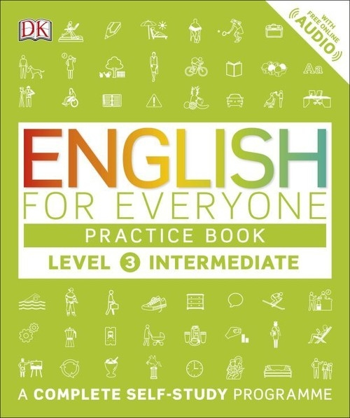 English for Everyone Practice Book Level 3 Intermediate MacKay Barbara, Bowen Tim, Barduhn Susan
