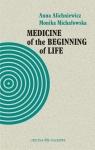 Medicine of the Beginning of Life. Bioethical... Anna Alichniewicz, Monika Michałowska