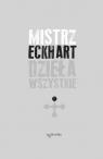 Dzieła wszystkie Tom 1 Mistrz Eckhart