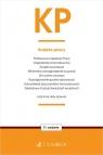 KP. Kodeks pracy oraz ustawy towarzyszące