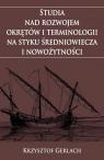 Studia nad rozwojem okrętów i terminologii... Krzysztof Gerlach
