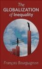 The Globalization of Inequality Francois Bourguignon
