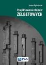 Projektowanie słupów żelbetowych Pędziwiatr Janusz