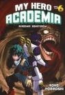 My Hero Academia - Akademia bohaterów. Tom 6 Kohei Horikoshi