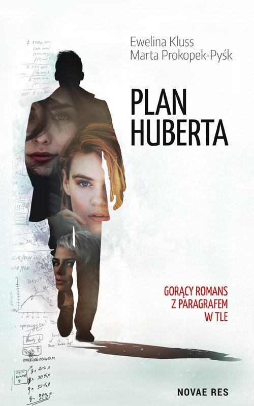 Plan Huberta Kluss Ewelina, Prokopek-Pyśk Marta