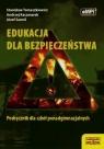 Edukacja dla bezpieczeństwa Podręcznik 476/2012 Tomaszkiewicz Stanisław, Kaczmarek Andrzej, Samól Józef