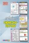 Ilustrowany atlas szkolny chemiczno-fizyczny praca zbiorowa