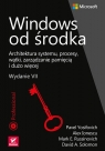 Windows od środka Alex Ionescu, Russinovich Mark E., Pavel Yosifovich