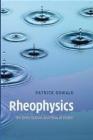 Rheophysics Patrick Oswald